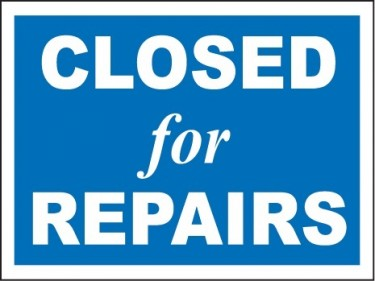 Closed for Repairs
